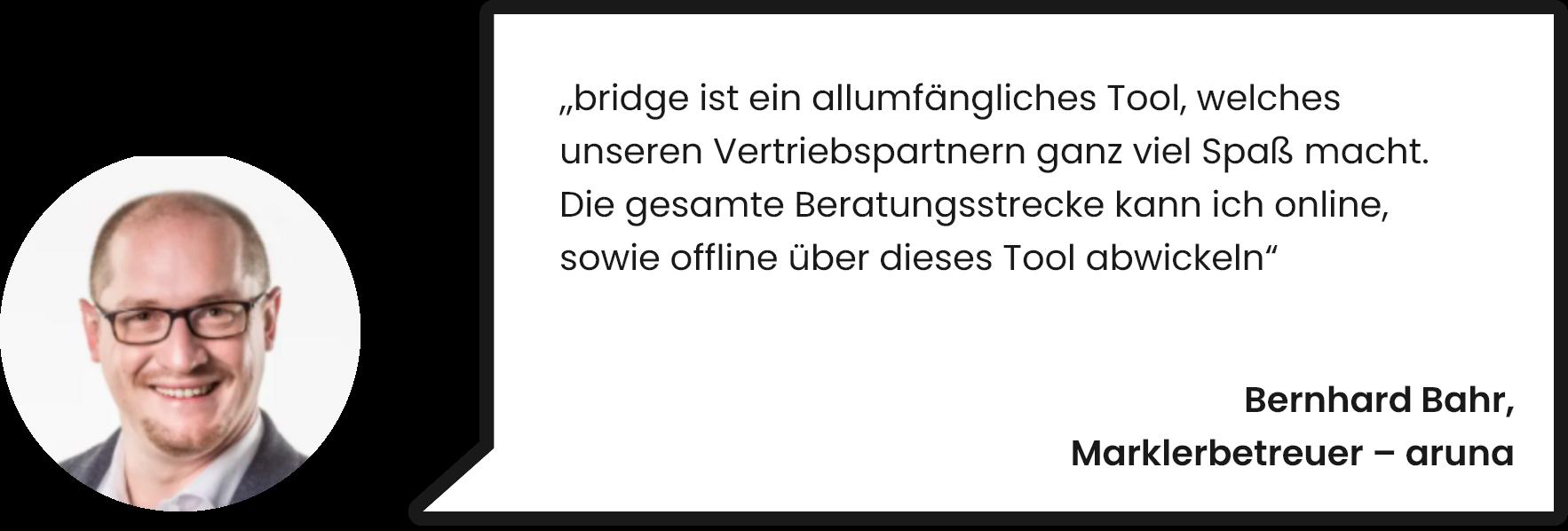bild-zitat-2-bridge-kunde-maklerpool-aruna-digitale-beratung-online-und-offline