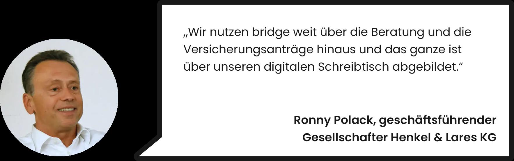 bild-zitat-2-bridge-kunde-henkel-und-lares-ronny-polack-digitalisierung-beratung-versicherung